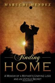 FINDING HOME by Maruchi Mendez