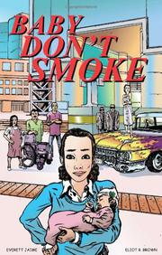 BABY DON'T SMOKE by Everett Jaime