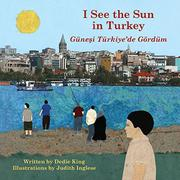 I SEE THE SUN IN TURKEY by Dedie King