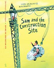 SAM AND THE CONSTRUCTION SITE by Tjibbe Veldkamp