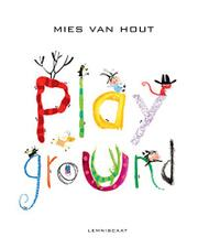 PLAYGROUND by Mies van Hout