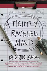 A TIGHTLY RAVELED MIND by Diane Lawson
