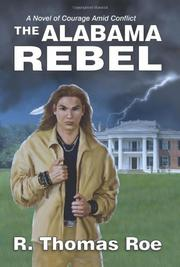 THE ALABAMA REBEL by R. Thomas Rose