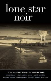 LONE STAR NOIR by Bobby Byrd