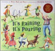 IT'S RAINING, IT'S POURING by Christine Davenier