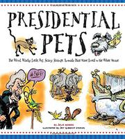 PRESIDENTIAL PETS by Julia Moberg