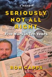SERIOUSLY NOT ALL RIGHT by Ron Capps