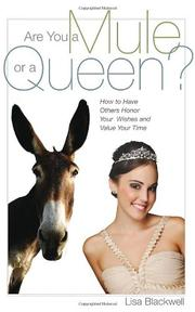 ARE YOU A MULE OR A QUEEN? by Lisa Blackwell