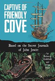 CAPTIVE OF FRIENDLY COVE by Rebecca Goldfield