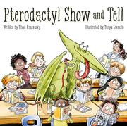 PTERODACTYL SHOW AND TELL by Thad Krasnesky