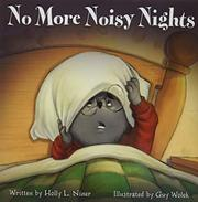 NO MORE NOISY NIGHTS by Holly L. Niner