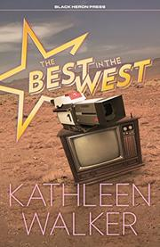 THE BEST IN THE WEST by Kathleen Walker