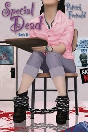 SPECIAL DEAD by Patrick Freivald