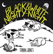 BLACK AND WHITE NIGHTY-NIGHT by Sarah Jones