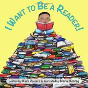 I WANT TO BE A READER! by Mark Powers