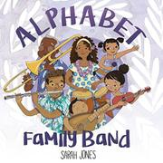 ALPHABET FAMILY BAND  by Sarah Jones