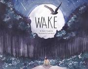 WAKE by Shawn  Dougherty