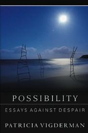 POSSIBILITY by Patricia Vigderman