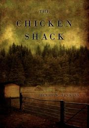 THE CHICKEN SHACK by Henry W. Jenkins
