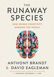 THE RUNAWAY SPECIES by Anthony Brandt
