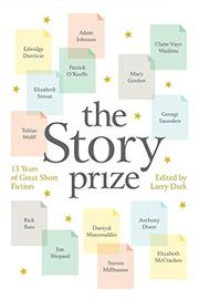 THE STORY PRIZE by Larry Dark