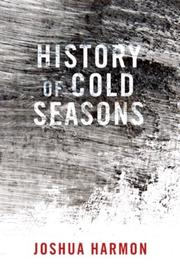 HISTORY OF COLD SEASONS by Joshua Harmon