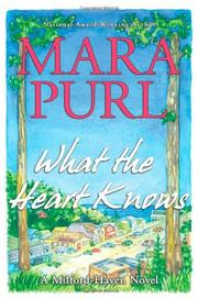 WHAT THE HEART KNOWS by Mara Purl