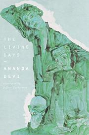 THE LIVING DAYS by Ananda Devi