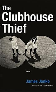 THE CLUBHOUSE THIEF by James Janko