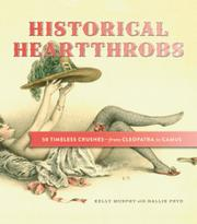 HISTORICAL HEARTTHROBS by Kelly Murphy