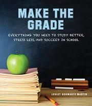 MAKE THE GRADE by Lesley Schwartz Martin