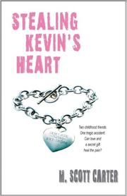 STEALING KEVIN'S HEART by M. Scott Carter