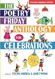 The Poetry Friday Anthology for Celebrations by Sylvia Vardell