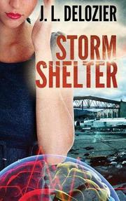 STORM SHELTER by J.L. Delozier