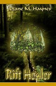 Rift Healer by Diane M. Haynes
