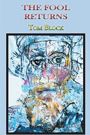 THE FOOL RETURNS by Tom Block