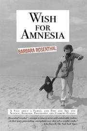 WISH FOR AMNESIA by Barbara Rosenthal