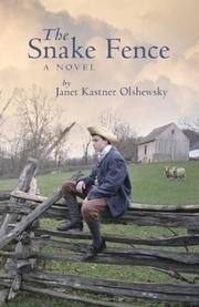THE SNAKE FENCE by Janet Kastner Olshewsky