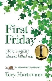 FIRST FRIDAY by Tory Hartmann