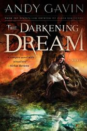 THE DARKENING DREAM by Andy Gavin