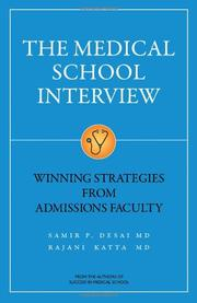 THE MEDICAL SCHOOL INTERVIEW by Samir P. Desai