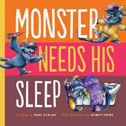 MONSTER NEEDS HIS SLEEP by Paul Czajak