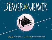 SEAVER THE WEAVER by Paul Czajak