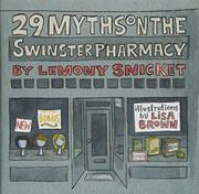 29 MYTHS ON THE SWINSTER PHARMACY by Lemony Snicket