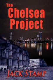 THE CHELSEA PROJECT by Jack Stamp