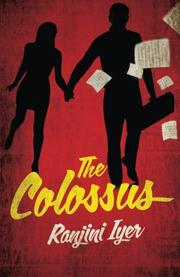 THE COLOSSUS by Ranjini Iyer