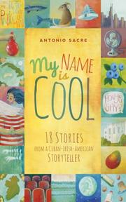 MY NAME IS COOL by Antonio Sacre