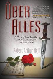ÜBER ALLES by Robert Arthur Neff