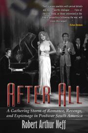 AFTER ALL by Robert Arthur Neff