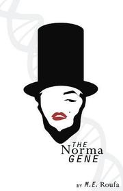 THE NORMA GENE by M.E. Roufa